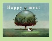 Happy Meat - Roger Olmos